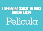 Pelicula-Tu-Puedes-Sanar-tu-Vida-Louise-L.-Hay